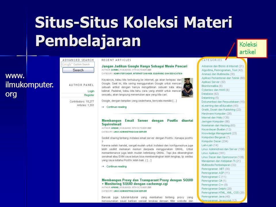 Situs-Situs Koleksi Materi Pembelajaran www. ilmukomputer. org Koleksi artikel