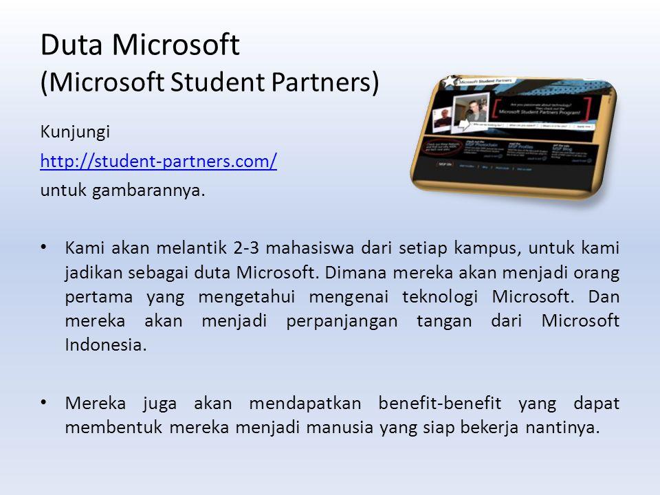 Duta Microsoft (Microsoft Student Partners) Kunjungi http://student-partners.com/ untuk gambarannya.