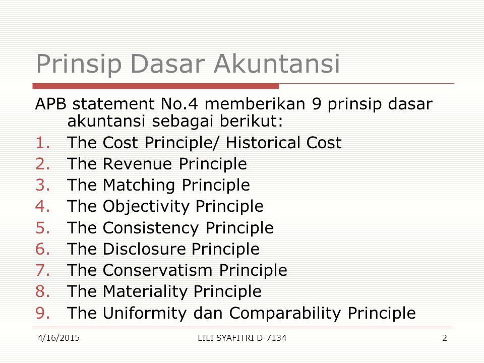 Dari beberapa prinsip tersebut dijelaskan sbb: 1.