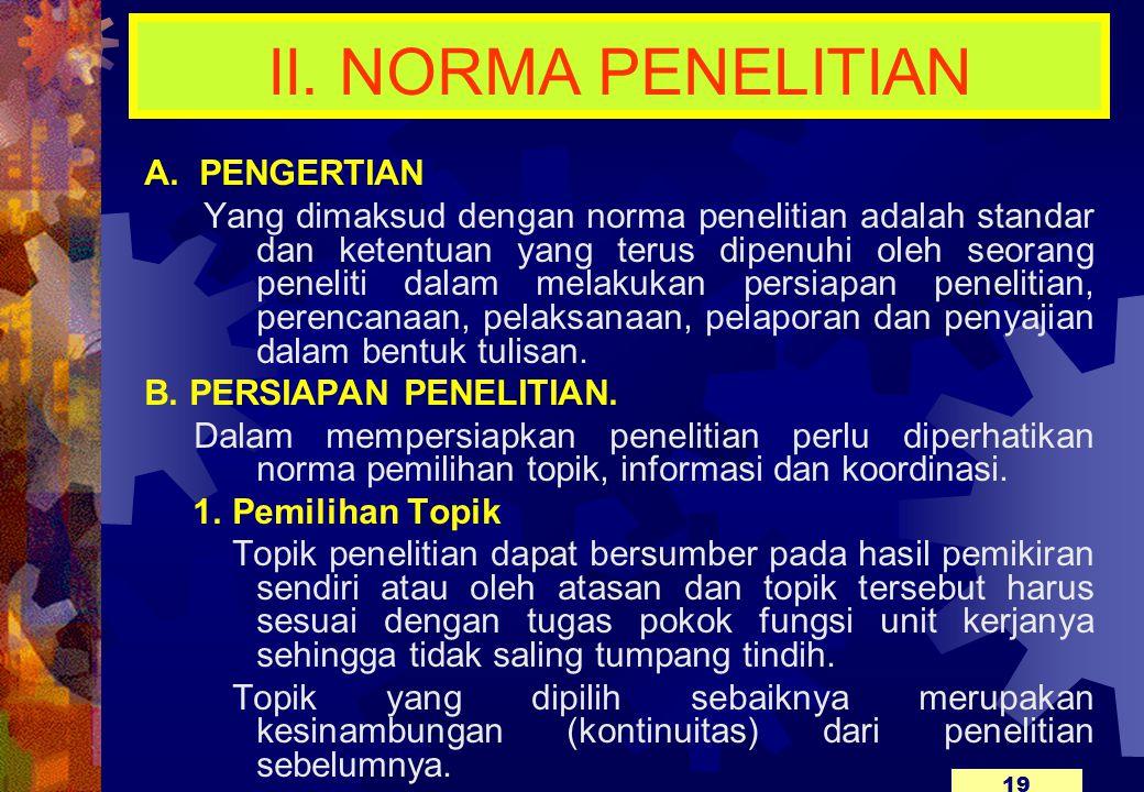 II.NORMA PENELITIAN A.