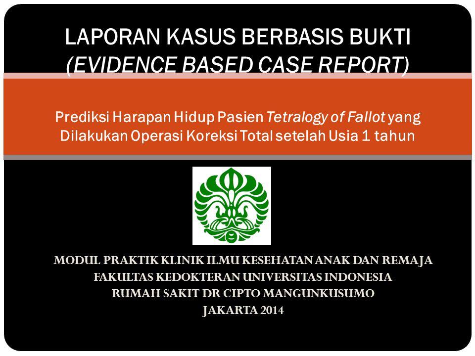 MODUL PRAKTIK KLINIK ILMU KESEHATAN ANAK DAN REMAJA FAKULTAS KEDOKTERAN UNIVERSITAS INDONESIA RUMAH SAKIT DR CIPTO MANGUNKUSUMO JAKARTA 2014 LAPORAN K