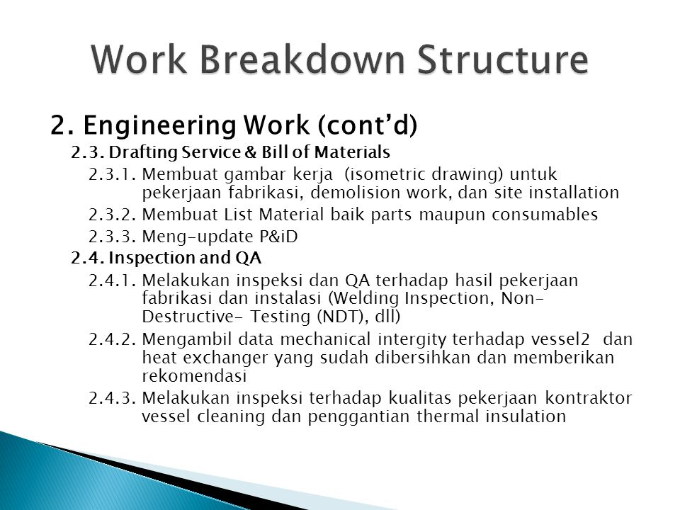 2.Engineering Work (cont'd) 2.3. Drafting Service & Bill of Materials 2.3.1.