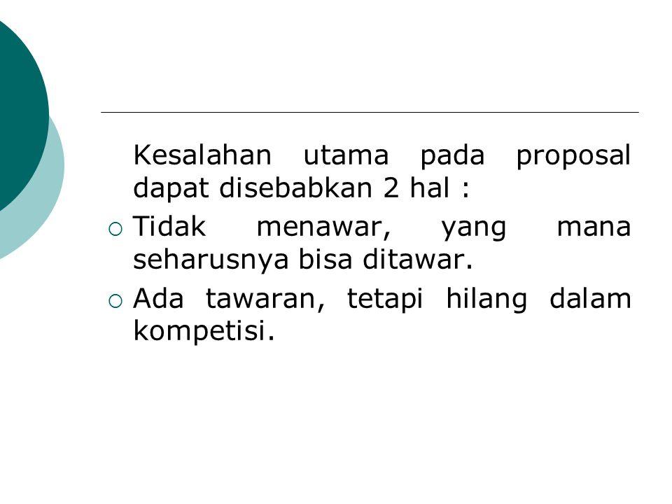 Skenario Perolehan Proyek PL:  Penunjukan Langsung oleh Client (pemberi kerja).