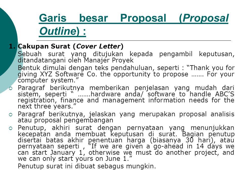 Garis besar Proposal (Proposal Outline) : 1.
