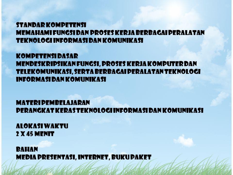 Menurut Kamus Besar Bahasa Indonesia, komputer adalah alat elektronik yang dapat menghitung atau mengolah data secara cermat.