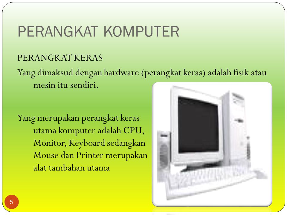 DISKUSI KELOMPOK 6 Kelompok I : CPU, Kelompok II : Monitor, Kelompok III : Printer, Kelompok IV : Mouse, Kelompok V :Keyboard