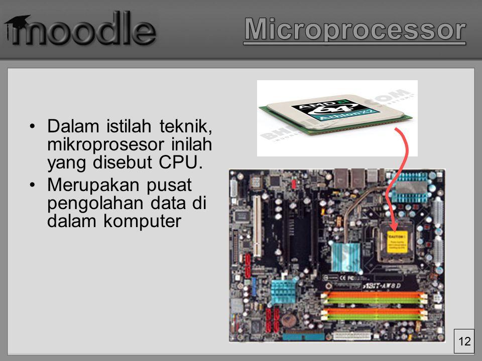 11 Mainboard berfungsi untuk menghubungkan semua bagian-bagian lain di dalam komputer Istilah dalam bidang komputer: 'bus'