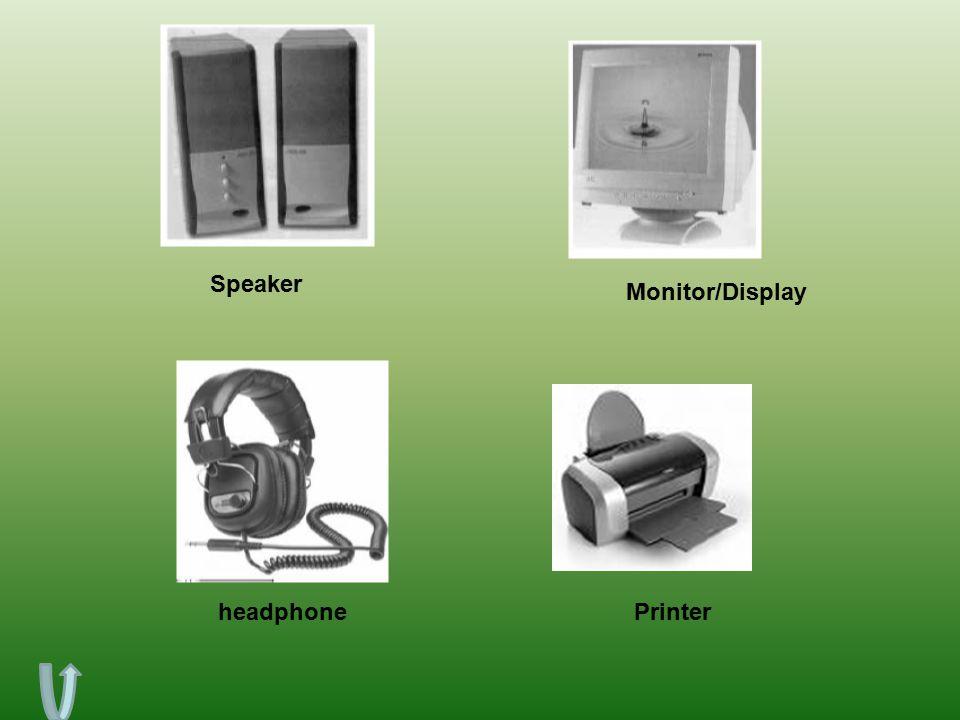 Monitor/Display Speaker headphonePrinter