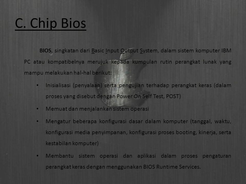 Dalam BIOS, terdapat beberapa komponen dasar, yakni sebagai berikut:  Program BIOS Setup yang memungkinkan pengguna untuk mengubah konfigurasi komputer (tipe harddisk, disk drive, manajemen daya listrik, kinerja komputer, dll) sesuai keinginan.