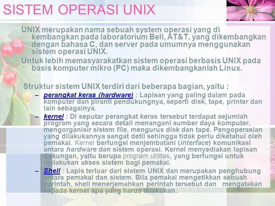 SISTEM OPERASI UNIX Kemampuan UNIX : Multiuser : Sistem dapat digunakan oleh lebih dari satu orang ada satu saat.