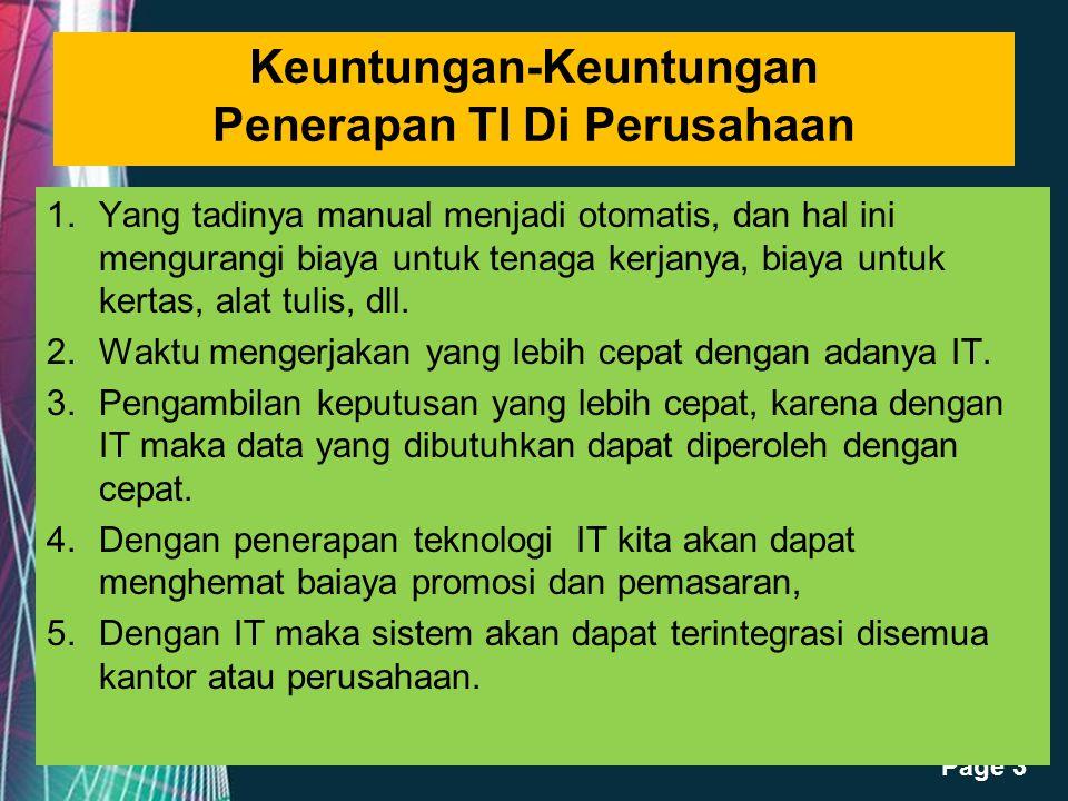 Free Powerpoint Templates Page 14 Perencanaan SI/TI di Indonesia  Adanya tendensi bahwa perencanaan kurang dianggap penting.