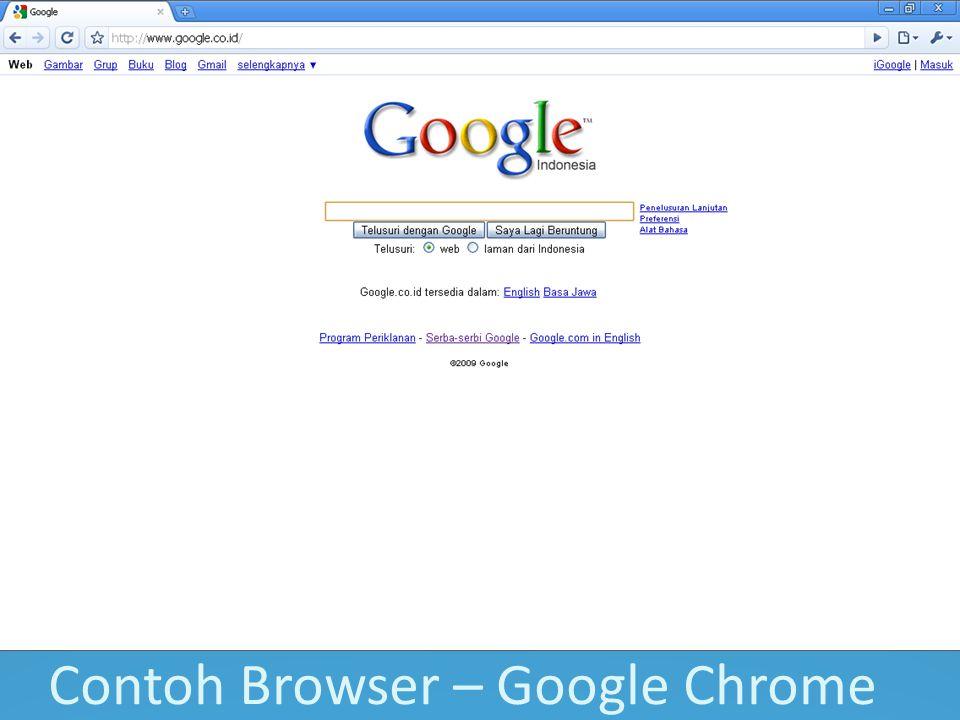 Contoh Browser – Google Chrome