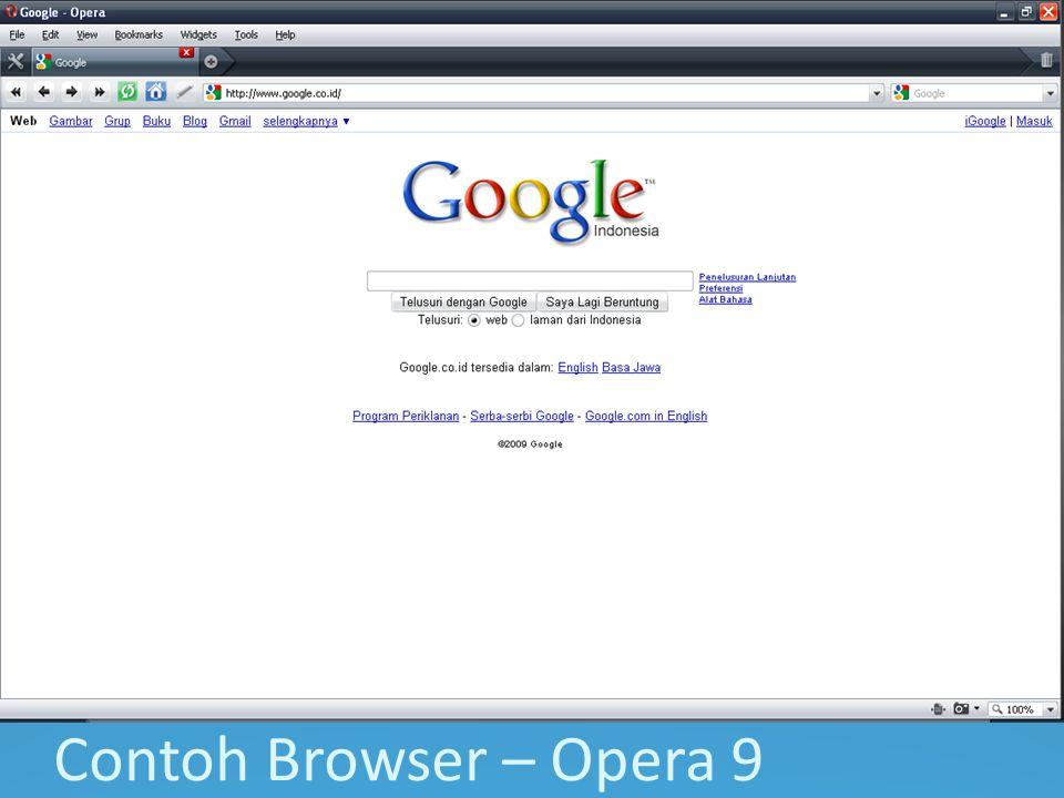 Contoh Browser – Opera 9