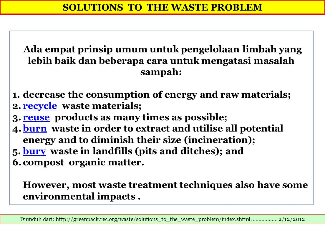 Waste Reduction and Raw material conservation Diunduh dari: ….