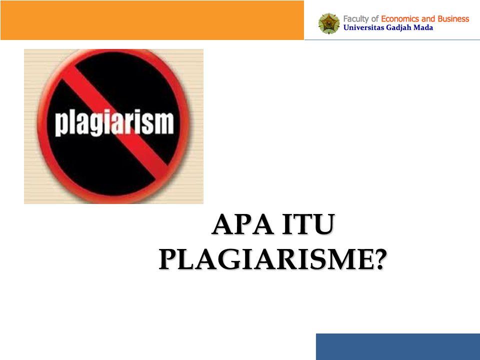APA ITU PLAGIARISME