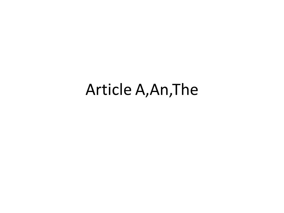 Article A,An,The