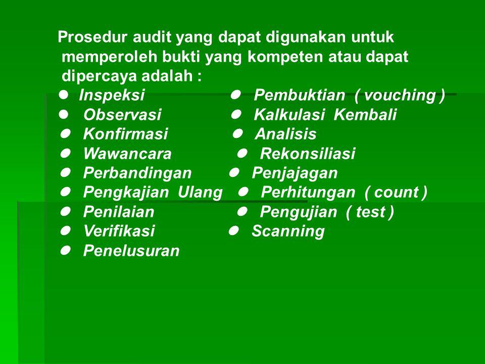 Judgement atau pertimbangan yang dilakukan auditor dipengaruhi berbagai faktor, yaitu : 1) Pertimbangan profesional auditor. 2) Integritas manajemen.
