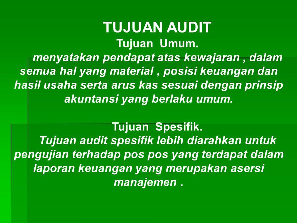 Terdapat 5 (lima )kelompok umum asersi laporan keuangan, yaitu : KKeberadaannya atau keterjadiannya ( existence or occurrence ) KKelengkapannya (