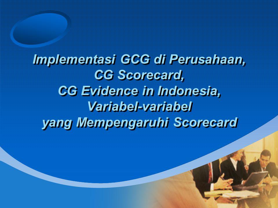 Implementasi GCG di Perusahaan, CG Scorecard, CG Evidence in Indonesia, Variabel-variabel yang Mempengaruhi Scorecard