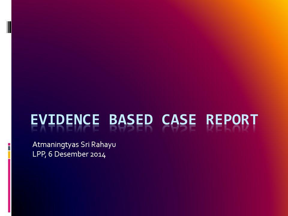 Atmaningtyas Sri Rahayu LPP, 6 Desember 2014