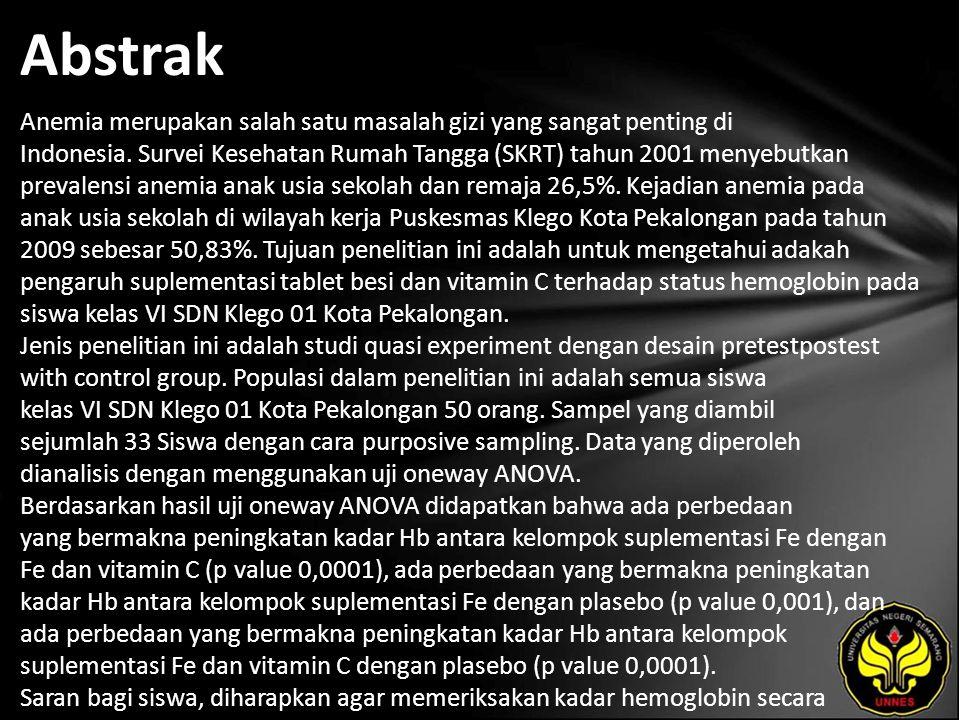 Abstrak Anemia merupakan salah satu masalah gizi yang sangat penting di Indonesia.