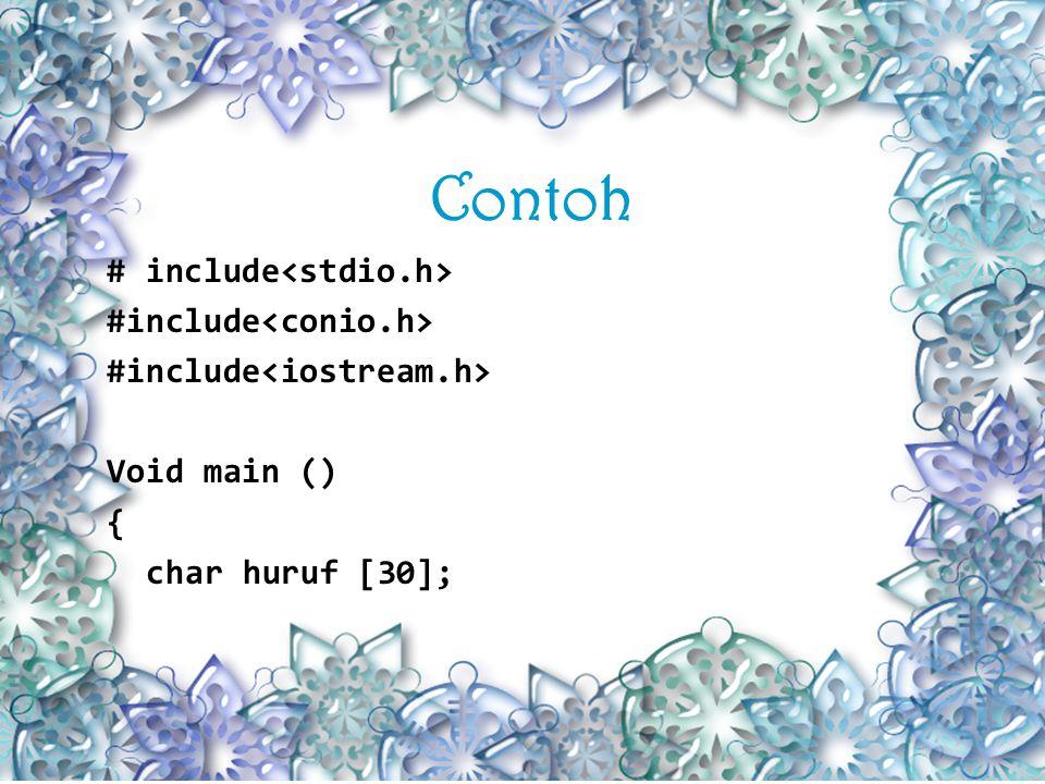 Fungsi strlen () Fungsi strlen (), digunakan untuk memperoleh banyaknya karakter dalam string.
