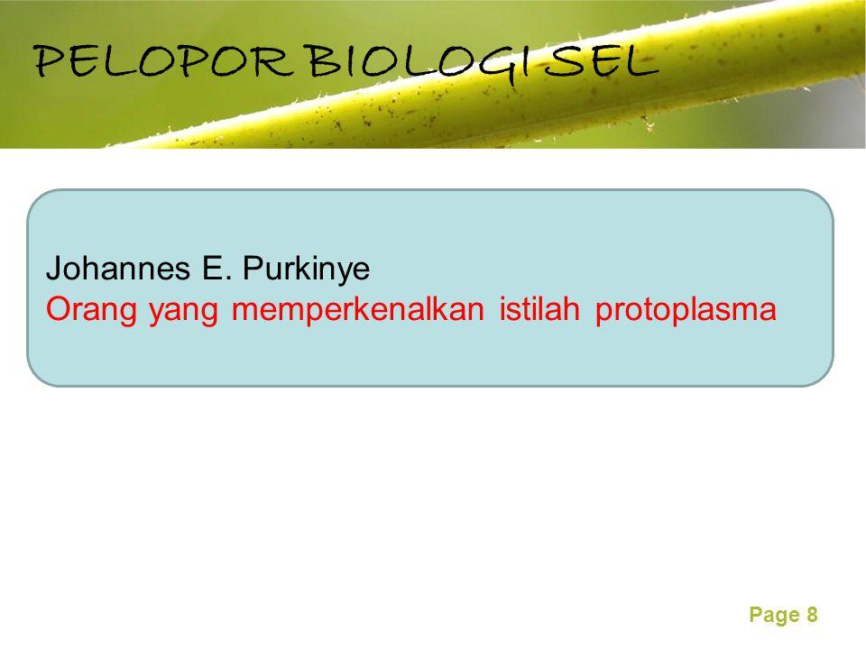 Free Powerpoint Templates Page 8 PELOPOR BIOLOGI SEL Johannes E.