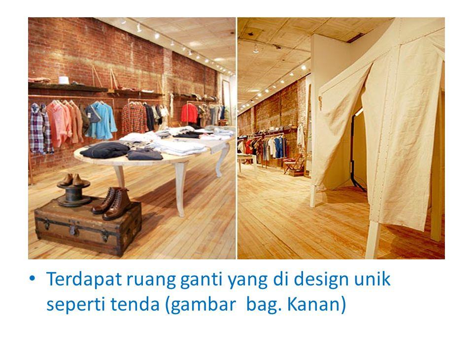 Terdapat ruang ganti yang di design unik seperti tenda (gambar bag. Kanan)