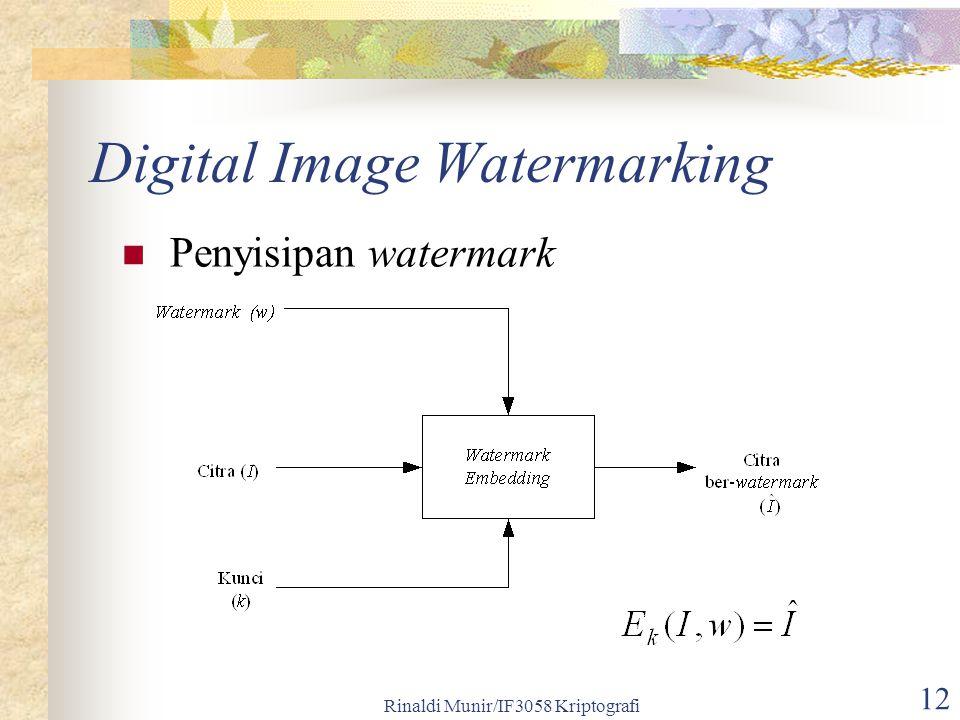 Rinaldi Munir/IF3058 Kriptografi 12 Digital Image Watermarking Penyisipan watermark
