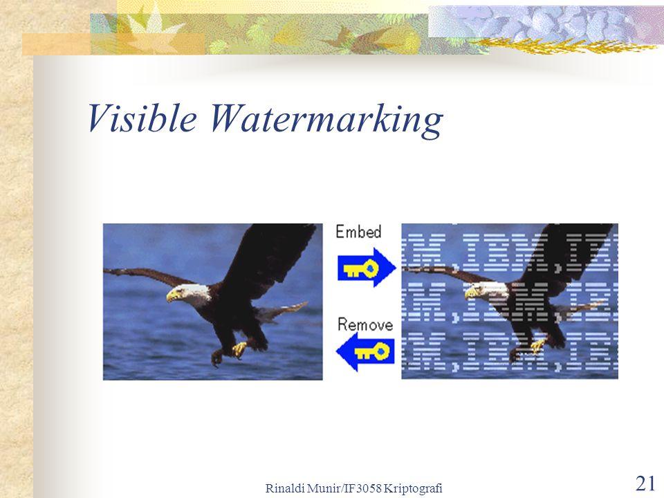 Rinaldi Munir/IF3058 Kriptografi 21 Visible Watermarking