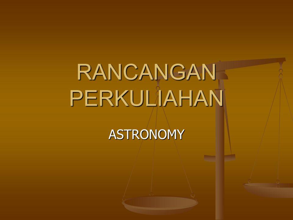 RANCANGAN PERKULIAHAN ASTRONOMY