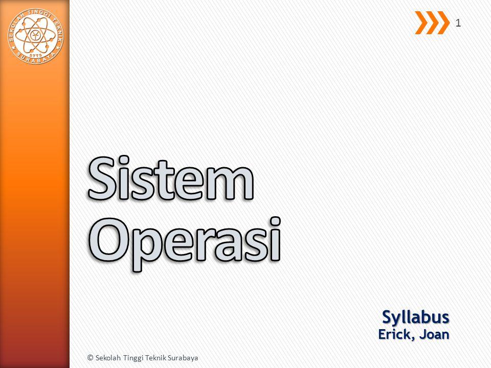 Syllabus Erick, Joan © Sekolah Tinggi Teknik Surabaya 1
