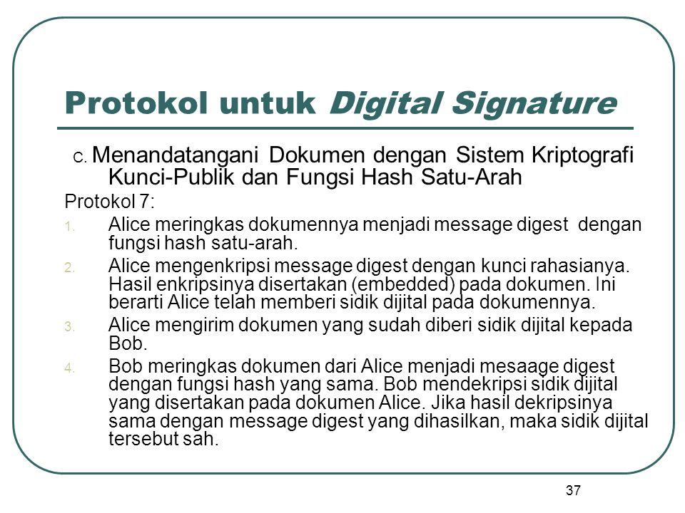37 Protokol untuk Digital Signature C.