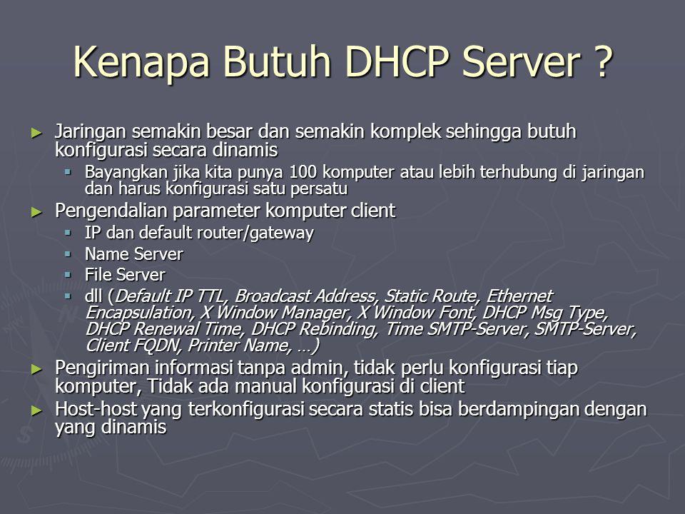 Kenapa Butuh DHCP Server .