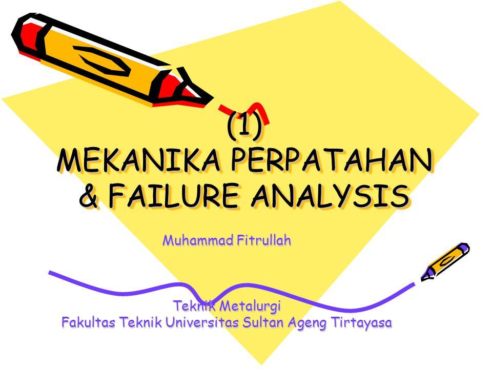 DEFINISI KERUSAKAN (FAILURE) Ketidak-mampuan suatu komponen untuk dapat berfungsi sebagaimana mestinya.