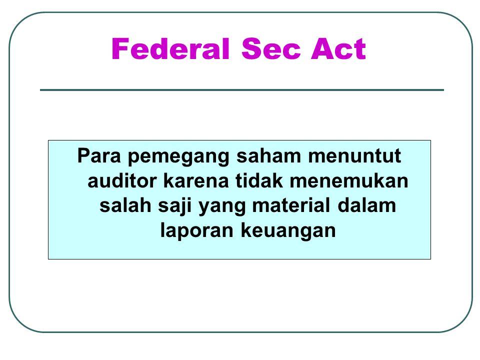 Kepada Pihak ke-3 Bank menurut auditor karena tidak menemukan salah saji material dalam laporan keuangan