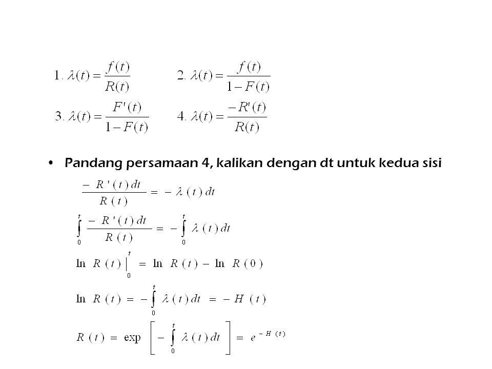 Pandang persamaan 4, kalikan dengan dt untuk kedua sisi