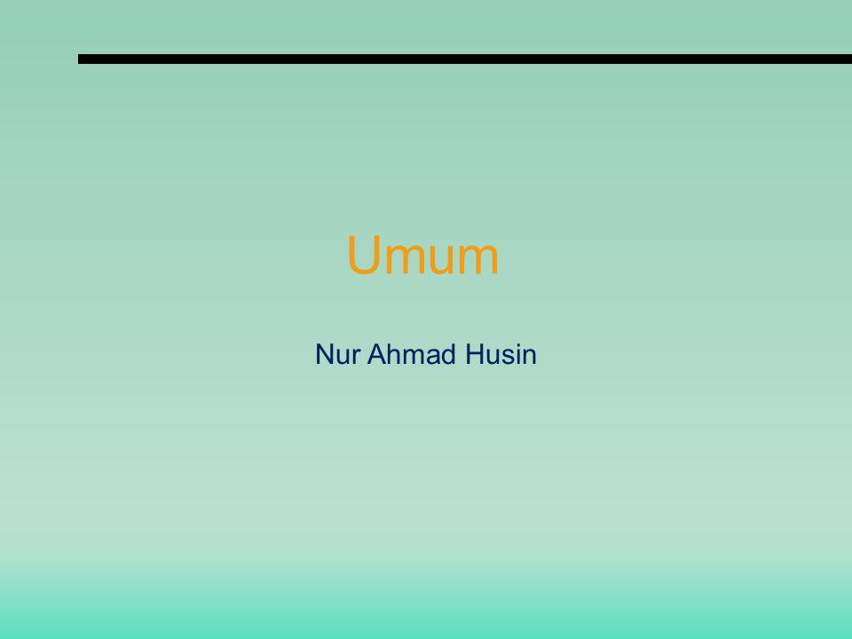 Umum Nur Ahmad Husin