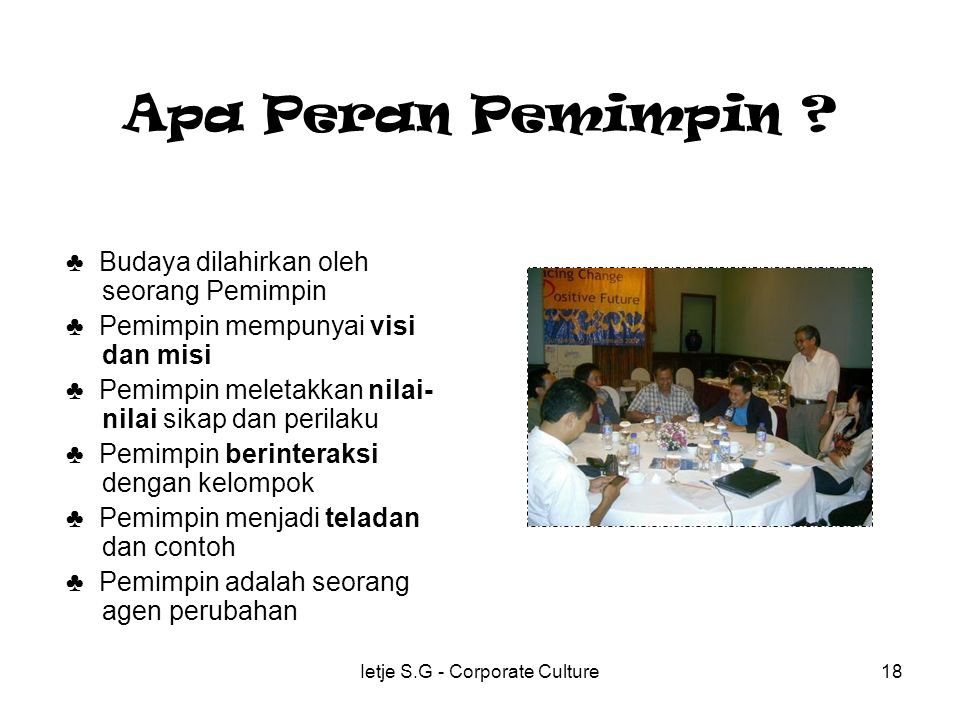 Ietje S.G - Corporate Culture18 Apa Peran Pemimpin .