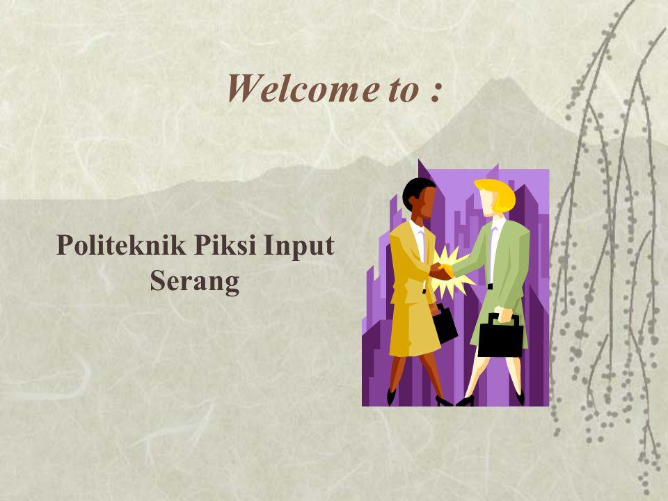 Welcome to : Politeknik Piksi Input Serang
