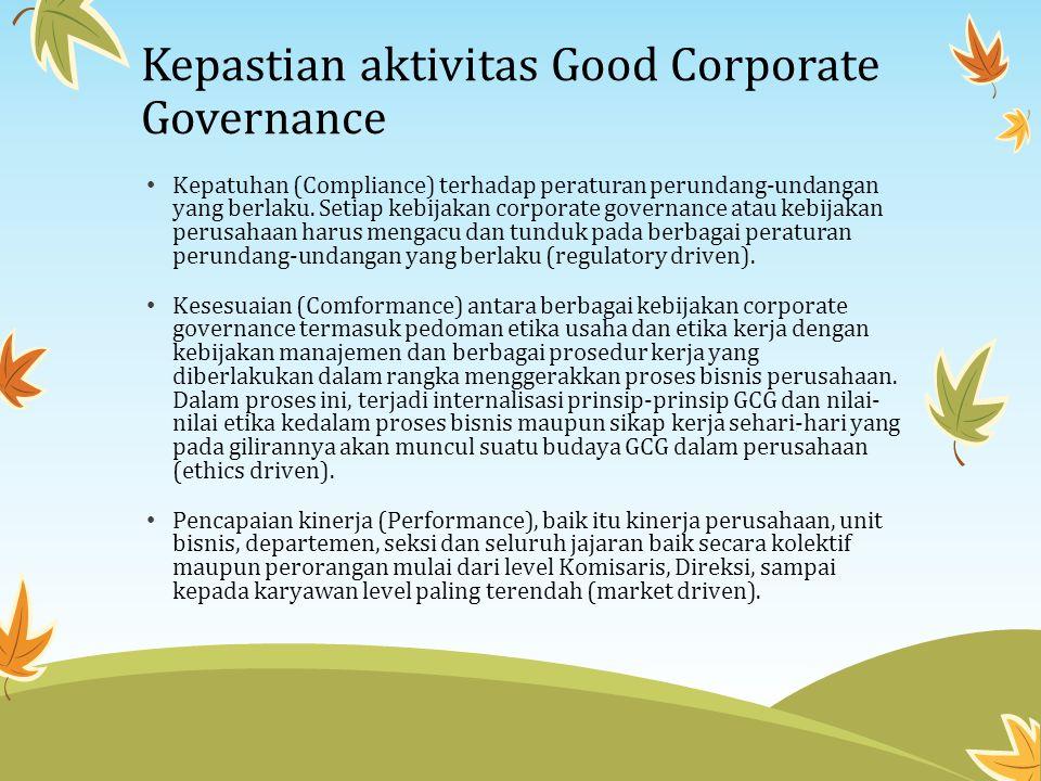 Corporate governance mempunyai dua aspek: Berkaitan dengan pola hubungan dan perilaku aktor dalam perseroan Perilaku manajemen dengan karyawan; perilaku perseroan dengan pemasok, dengan kreditor, dan lain-lain.