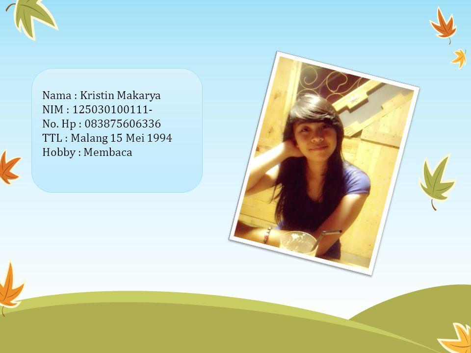 Nama : Kristin Makarya NIM : 125030100111- No.
