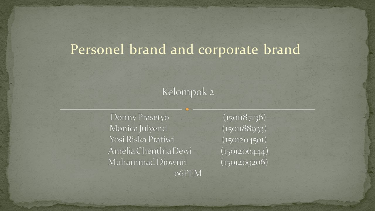 Personal Branding adalah merupakan kunci untuk membangun dan menghasilkan jutaan orang-orang yang profesional.