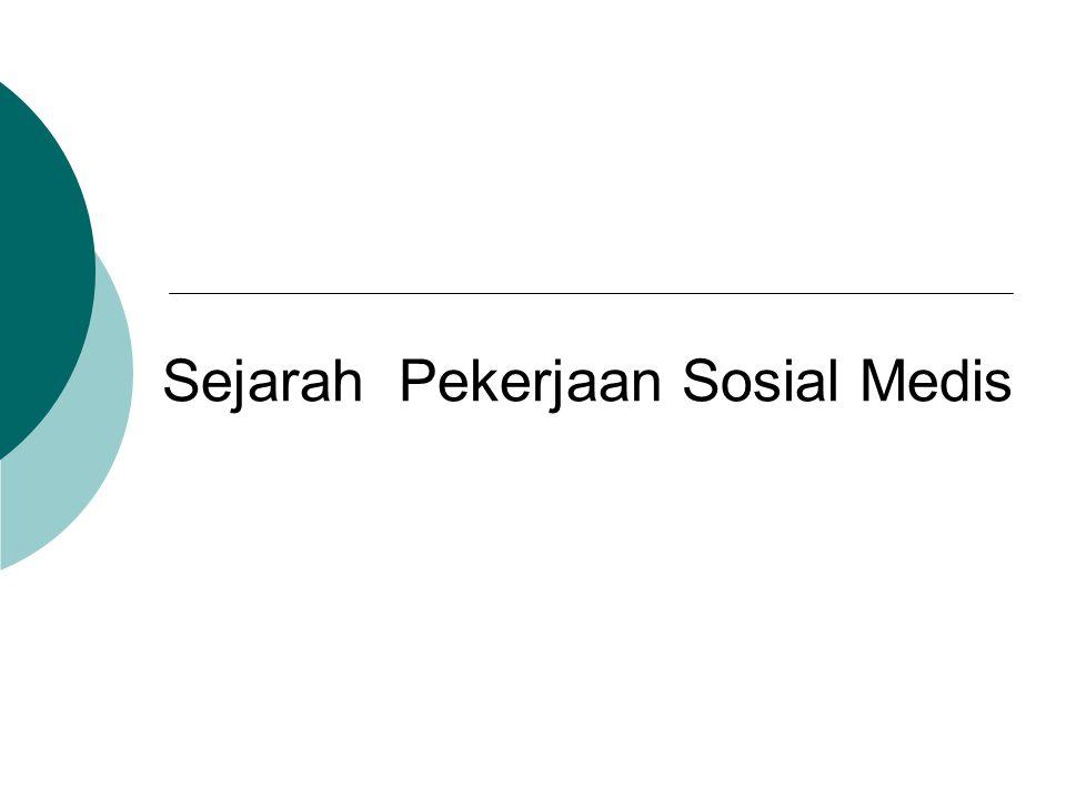 Sejarah Pekerjaan Sosial Medis