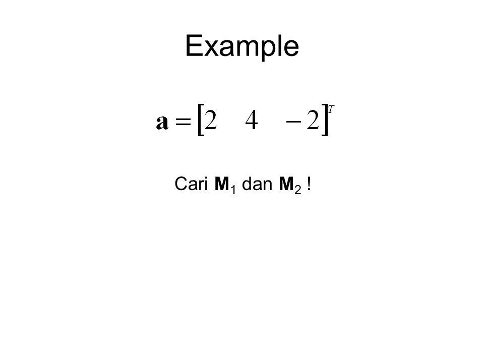 Example Cari M 1 dan M 2 !