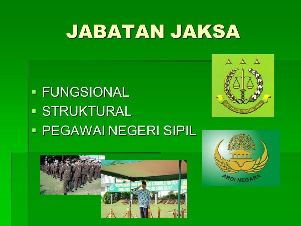 JABATAN JAKSA  FUNGSIONAL  STRUKTURAL  PEGAWAI NEGERI SIPIL