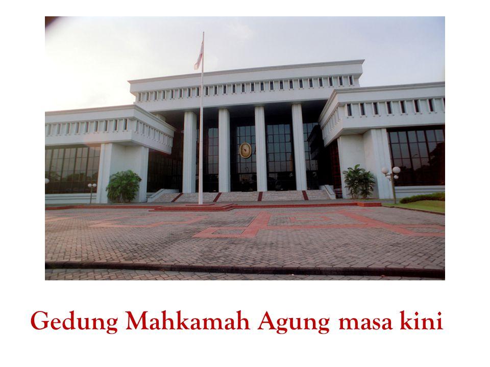 Gedung Mahkamah Agung masa kini