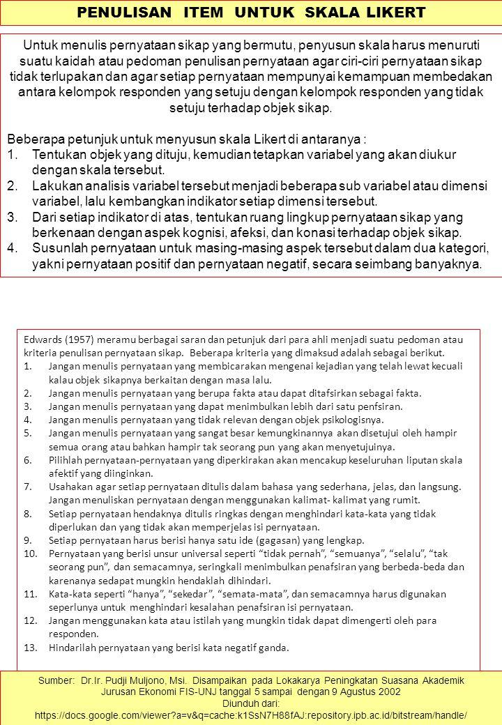 PENULISAN ITEM (BUTIR –BUTIR TES) Tipe Jawaban Pendek 1.Pernyataan atau pertanyaan item harus ditulis dengan hati-hati sehingga dapat dijawab dengan h