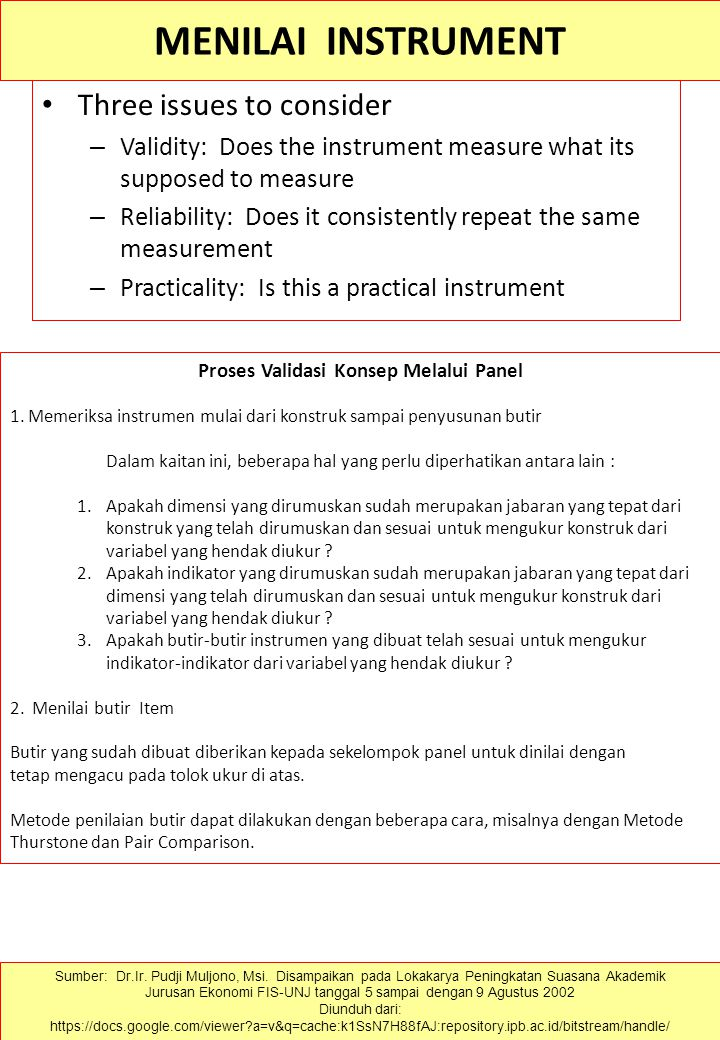 SUMBER KESALAHAN Social desirability – Giving politically correct answers Response sets – All yes, or all no responses Acquiescence – Telling you what