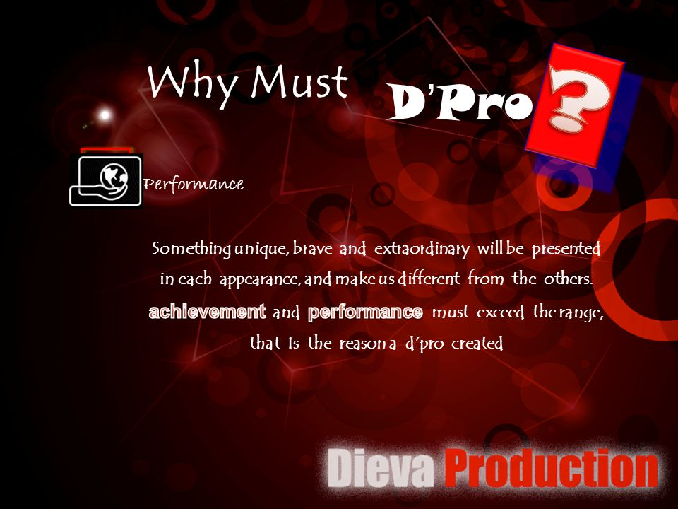 D'Pro Why Must Performance